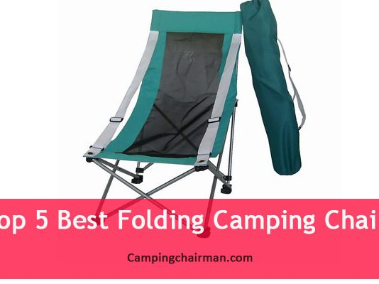 Top 5 Best Folding Camping Chairs