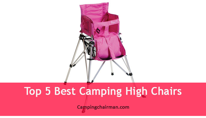 Best Camping High Chairs